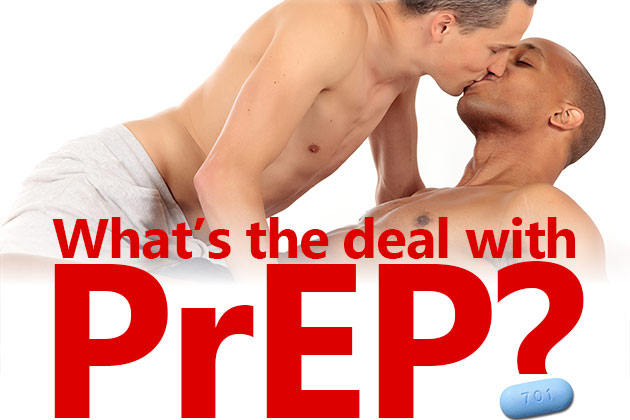 What's The Deal with PrEP?
